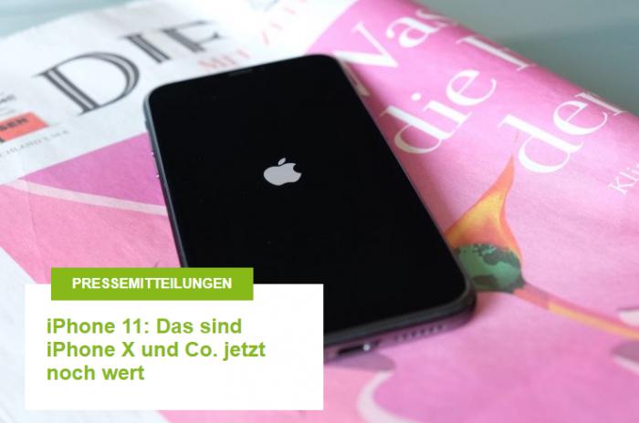 iPhone 11: Das sind iPhone X und Co. jetzt noch wert